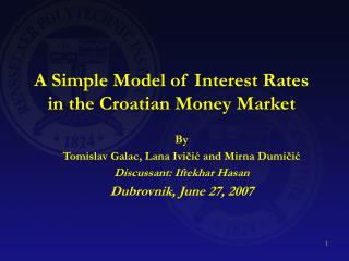 A Simple Model of Interest Rates in the Croatian Money Market