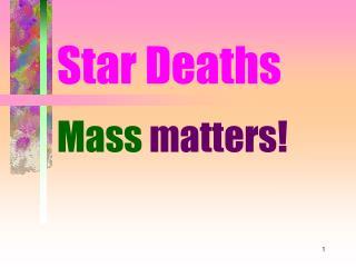 Star Deaths