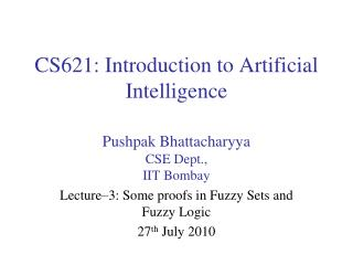 CS621: Introduction to Artificial Intelligence