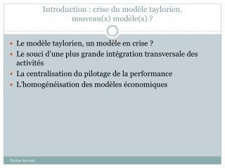 Introduction : crise du mod�le taylorien,  nouveau(x) mod�le(s) ?
