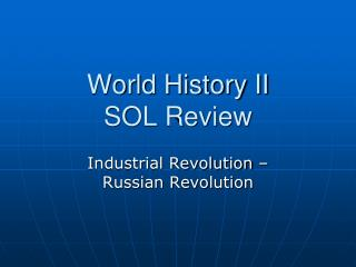 World History II SOL Review