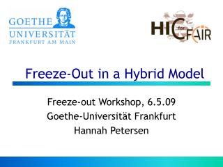 Freeze-Out in a Hybrid Model