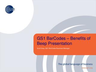 GS1 BarCodes � Benefits of Beep Presentation