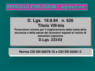 D. Lgs.  19.9.94   n. 626  Titolo VIII-bis