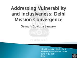 Addressing Vulnerability and Inclusiveness: Delhi Mission Convergence