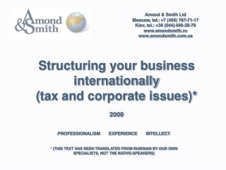 Amond & Smith Ltd Moscow ,  tel . : +7 (495) 787-71- 17 Kiev ,  tel . :  +38 (044)  498-28-79