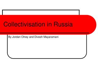 Collectivisation in Russia