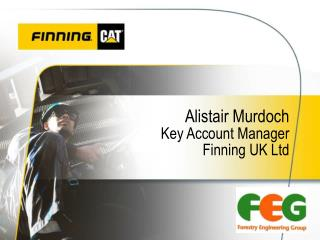 Alistair Murdoch Key Account Manager Finning UK Ltd