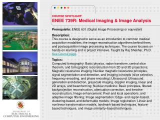 COURSE SPOTLIGHT: ENEE 739R: Medical Imaging & Image Analysis