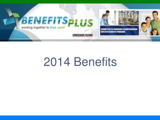 2014 Benefits