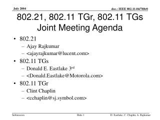 802.21, 802.11 TGr, 802.11 TGs Joint Meeting Agenda