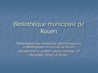 Bibliothèque municipale de Rouen