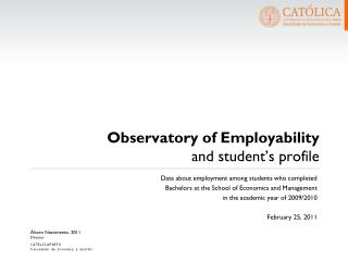 Obser vatory of Emp loyability and student's profile