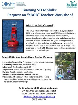 "Buoying  STEM Skills :  Request  an "" eBOB ""  Teacher Workshop!"