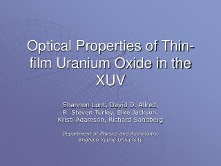 Optical Properties of Thin-film Uranium Oxide in the XUV