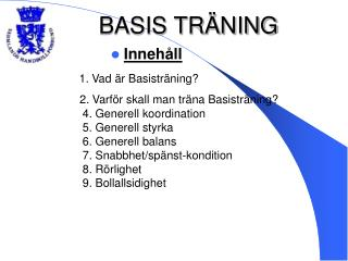 BASIS TRÄNING