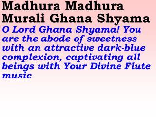 Old 687_New 817 Madhura Madhura Murali Ghana Shyama