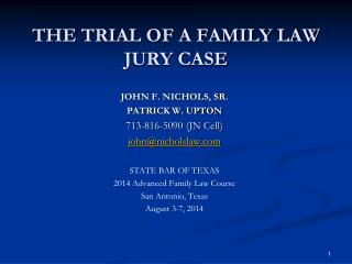 THE TRIAL OF A FAMILY LAW JURY CASE