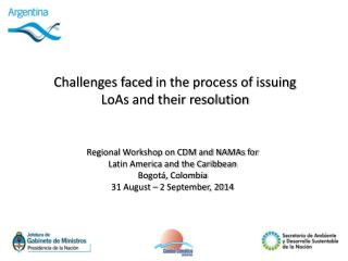 Challenges faced  in the process of issuing LoAs  and their resolution