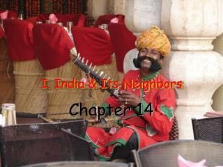 I. India & Its Neighbors