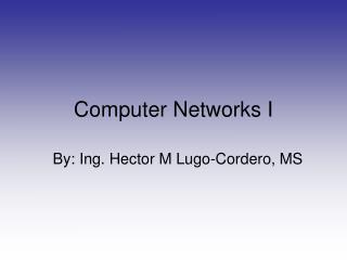 Computer Networks I