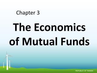 The Economics of Mutual Funds