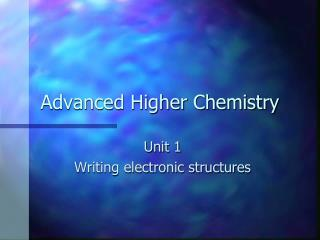 Advanced Higher Chemistry