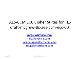 AES-CCM ECC Cipher Suites for  TLS draft-mcgrew-tls-aes-ccm-ecc-00