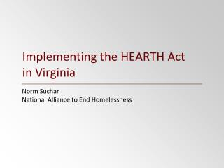 Implementing the HEARTH Act in Virginia