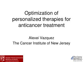 Optimization of  personalized therapies for anticancer treatment