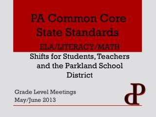 Grade Level Meetings May/June 2013