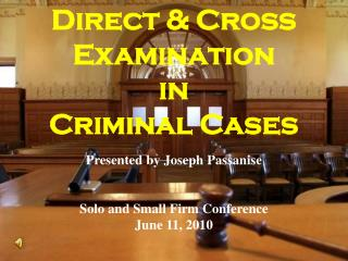 Direct & Cross  Examination  in  Criminal Cases