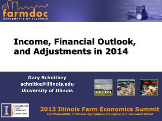 Income, Financial Outlook, and Adjustments  in 2014