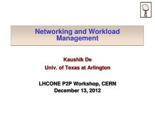Networking and Workload Management