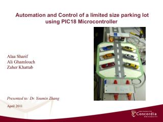 Automation and Control of a limited size parking lot using PIC18 Microcontroller