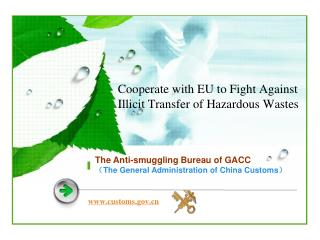 Cooperate with EU to Fight Against Illicit Transfer of Hazardous Wastes
