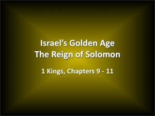 Israel's Golden Age The Reign of Solomon
