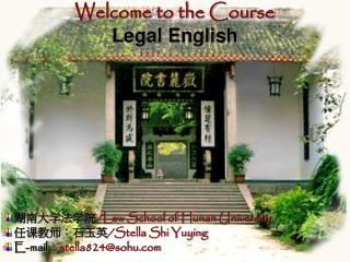 Welcome to the Course Legal English