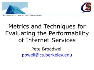 Metrics and Techniques for Evaluating the Performability of Internet Services