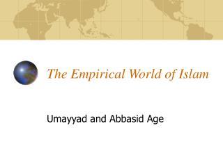 The Empirical World of Islam