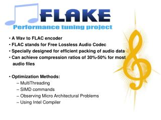 A Wav to FLAC encoder  FLAC stands for Free Lossless Audio Codec