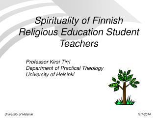 Spirituality of Finnish Religious Education Student Teachers