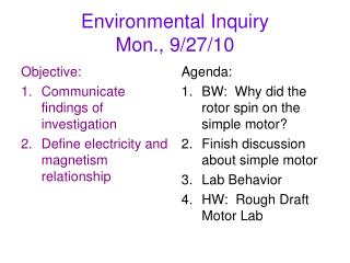 Environmental Inquiry  Mon., 9/27/10