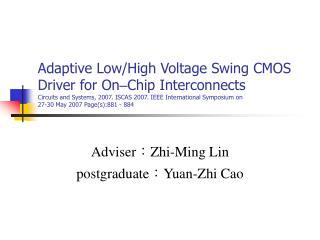 Adviser : Zhi-Ming Lin postgraduate: Yuan-Zhi Cao