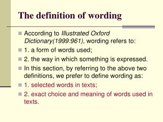 The definition of wording