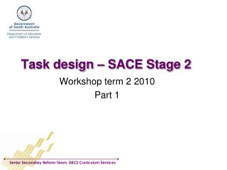 Task design   SACE Stage 2