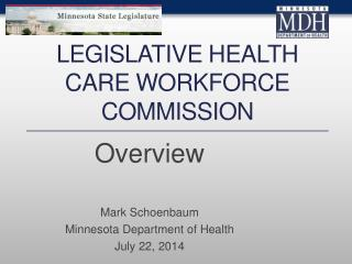 Legislative Health Care Workforce Commission
