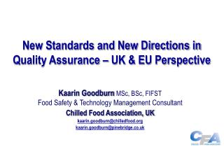 New Standards and New Directions in Quality Assurance