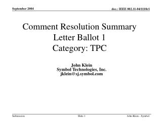 Comment Resolution Summary Letter Ballot 1 Category: TPC