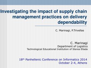 Investigating the impact of supply chain management practices on delivery dependability